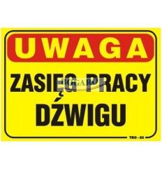Znak tablica UWAGA ZASIĘG...