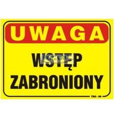 Znak tablica UWAGA WSTĘP...