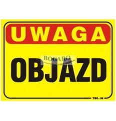 Znak tablica UWAGA OBIAZD...