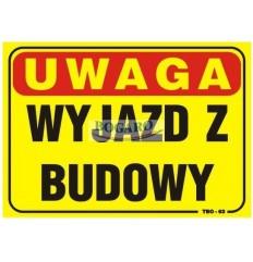 Znak tablica UWAGA WYJAZD Z...