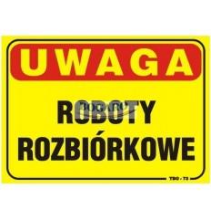 Znak tablica UWAGA ROBOTY...